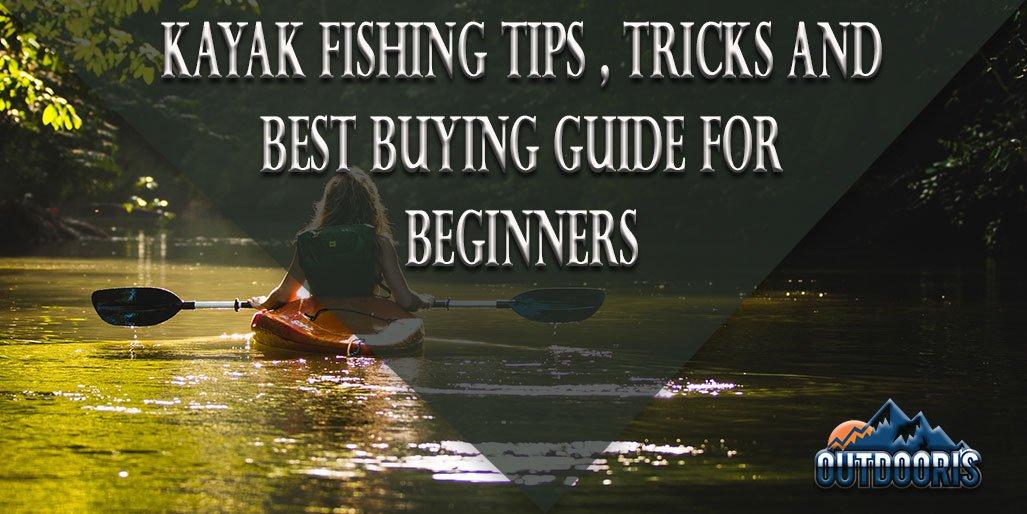 Kayak Fishing Tips And Tricks