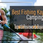 best fishing kayaks for camping
