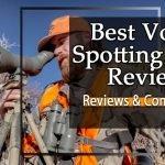 Best Vortex Spotting Scope Reviews